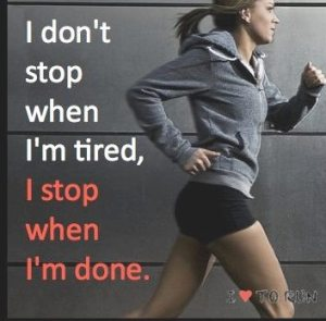 Fitness-Motivational-Quotes-I-Dont-Stop-When-Im-Tired-I-Stop-When-Im-Tired